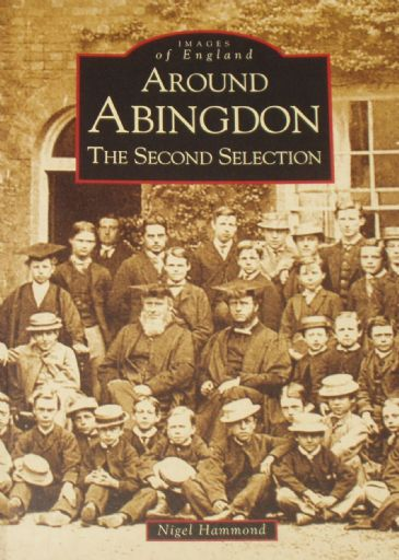 Around Abingdon, A Second Selection, the Nigel Hammond